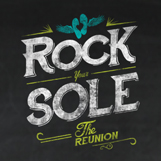 Rock Your Sole The Reunion